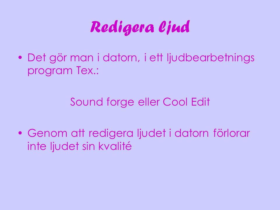Sound forge eller Cool Edit