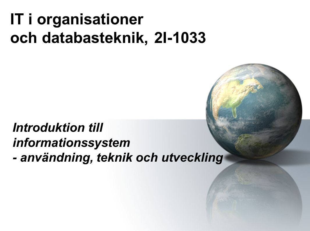 IT i organisationer och databasteknik, 2I-1033