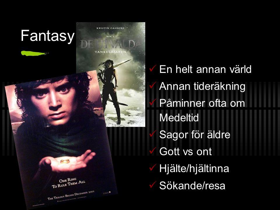 Fantasy En helt annan värld Annan tideräkning