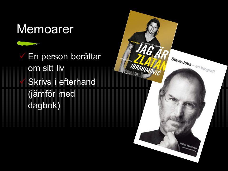 Memoarer En person berättar om sitt liv
