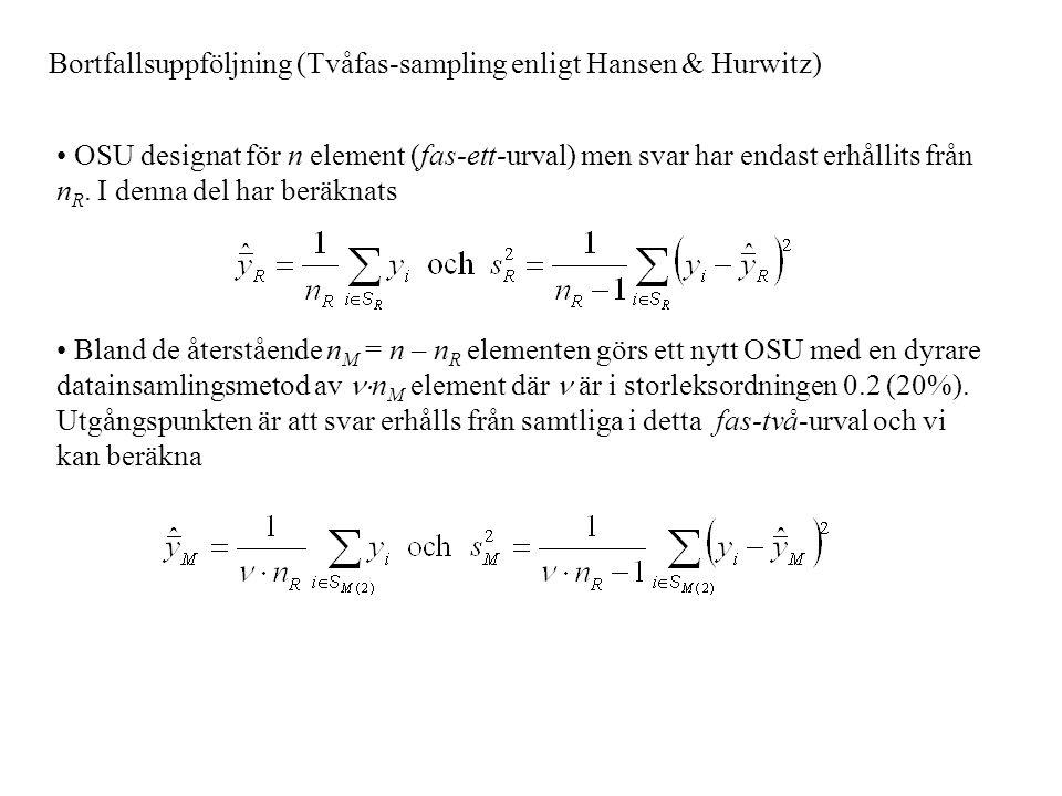 Bortfallsuppföljning (Tvåfas-sampling enligt Hansen & Hurwitz)