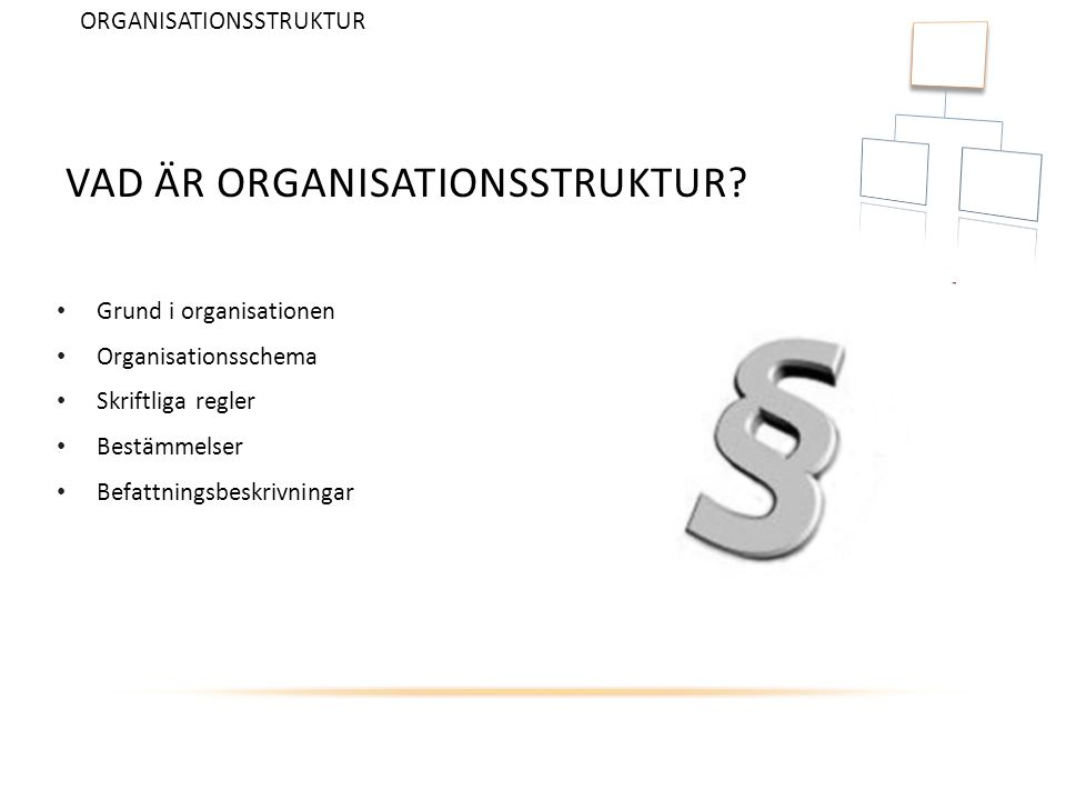 Vad är organisationsstruktur