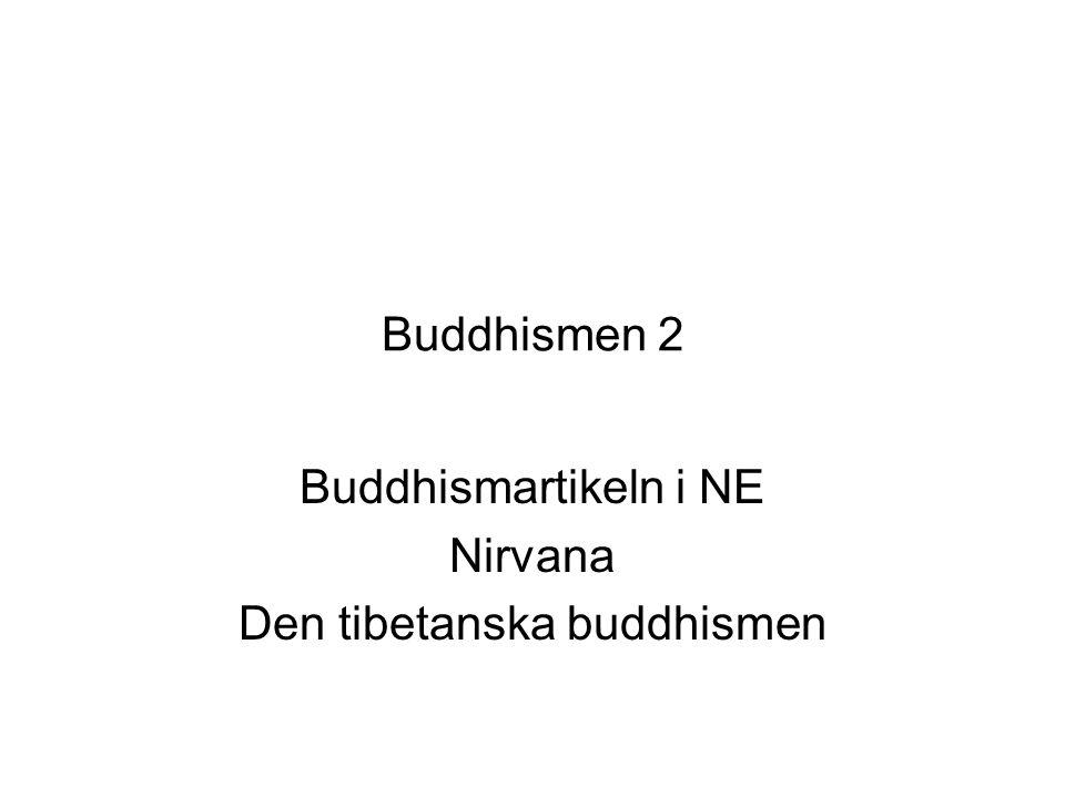 Buddhismartikeln i NE Nirvana Den tibetanska buddhismen