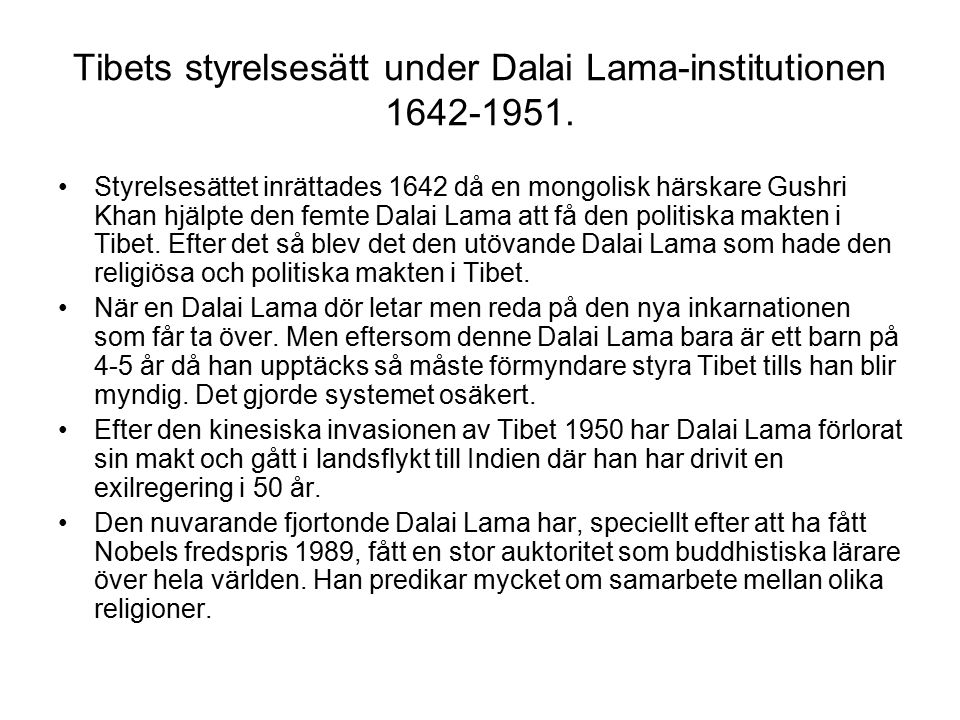 Tibets styrelsesätt under Dalai Lama-institutionen 1642-1951.