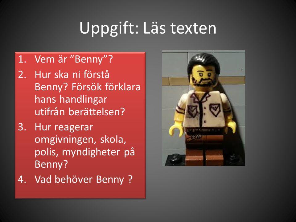 Uppgift: Läs texten Vem är Benny