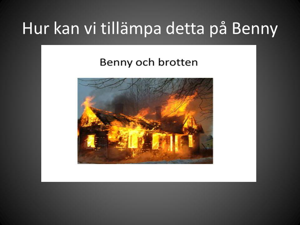 Hur kan vi tillämpa detta på Benny