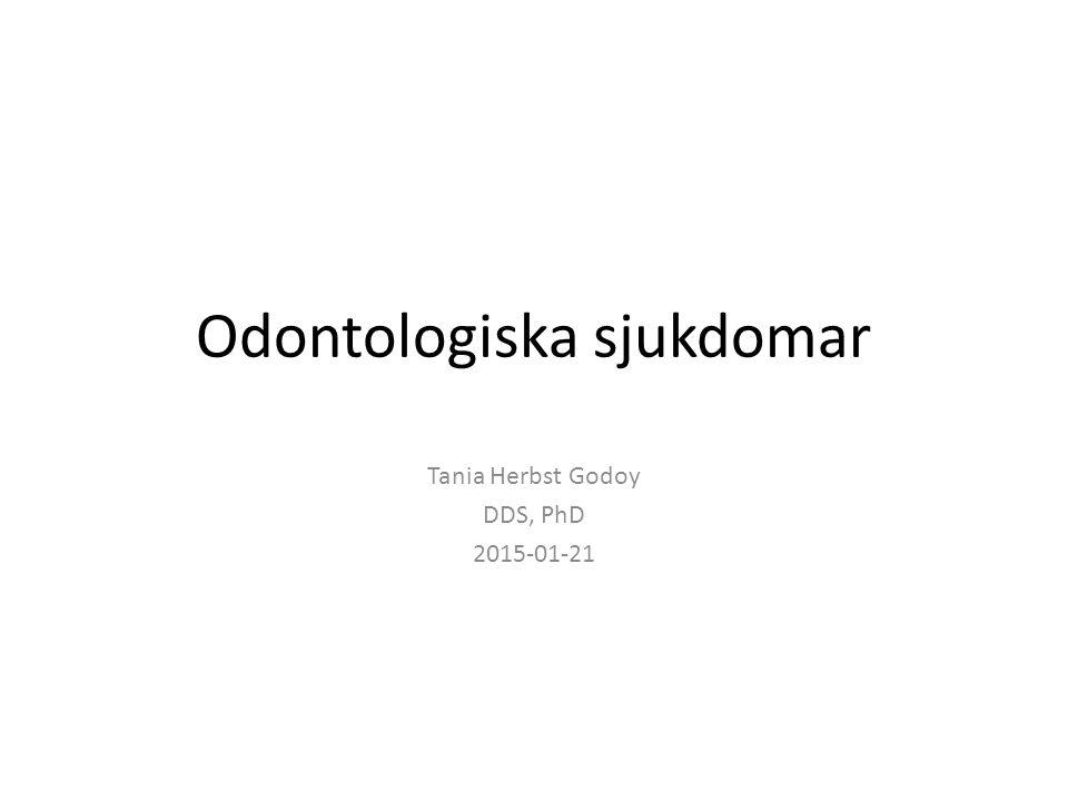 Odontologiska sjukdomar
