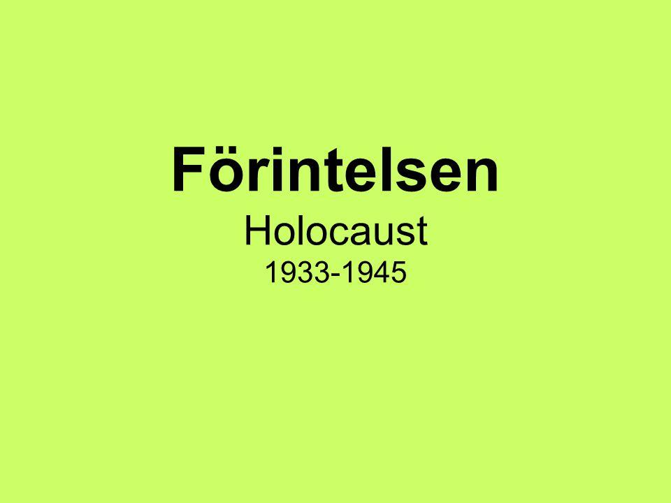 Förintelsen Holocaust 1933-1945