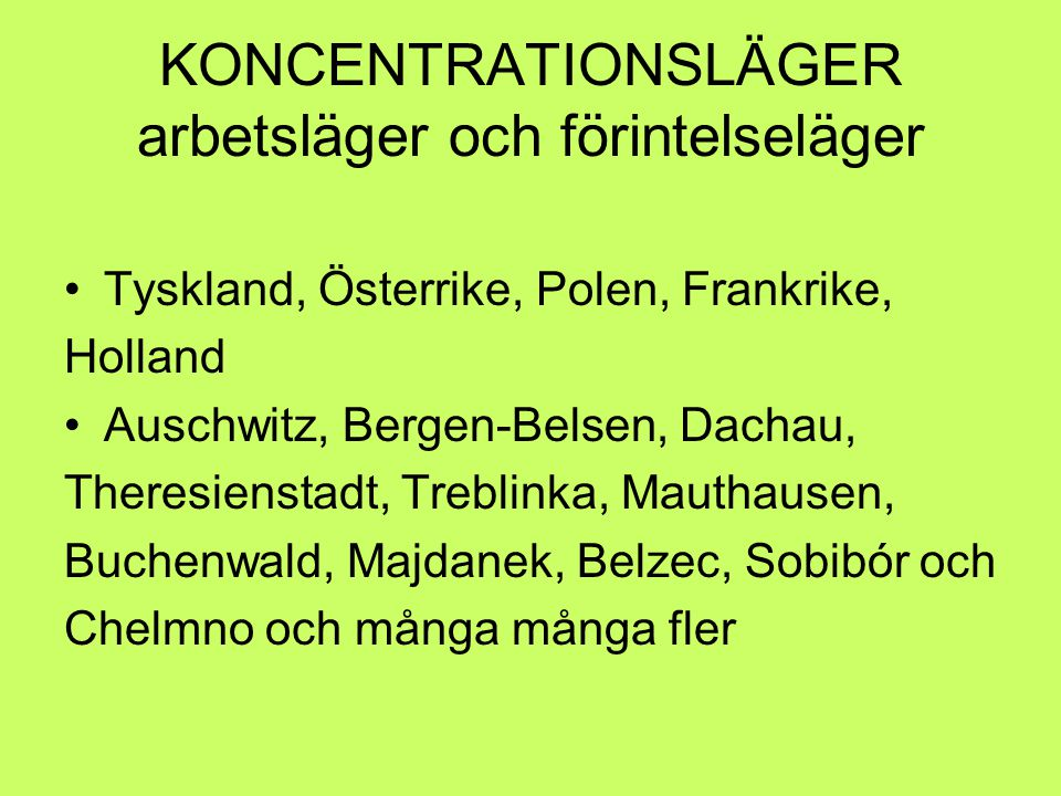 KONCENTRATIONSLÄGER arbetsläger och förintelseläger