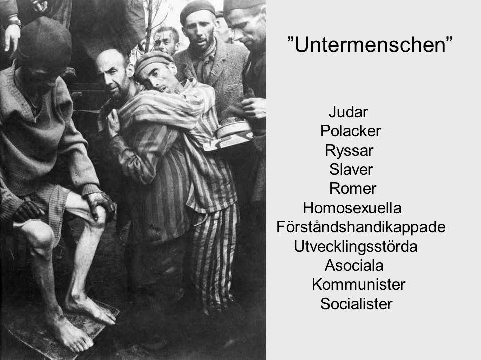 Untermenschen Judar Polacker Ryssar Slaver Romer Homosexuella