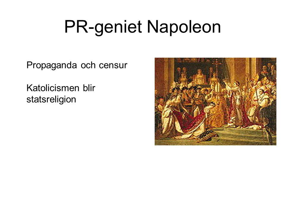 PR-geniet Napoleon Propaganda och censur