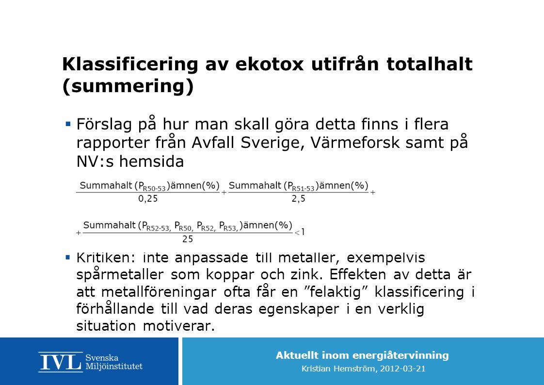 Klassificering av ekotox utifrån totalhalt (summering)