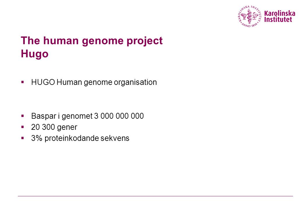 The human genome project Hugo