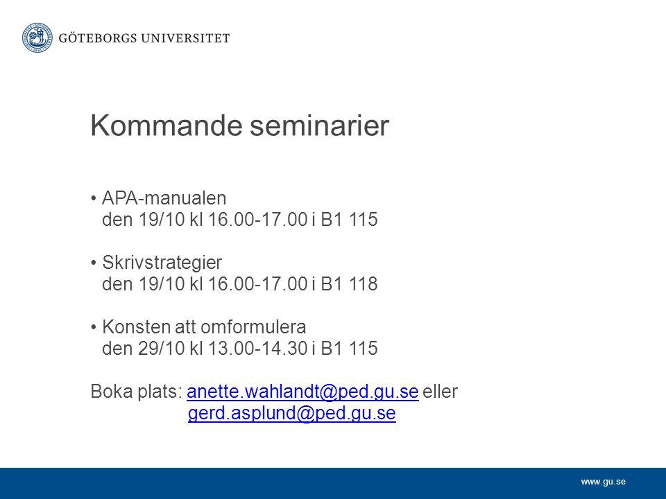 Kommande seminarier APA-manualen den 19/10 kl 16.00-17.00 i B1 115