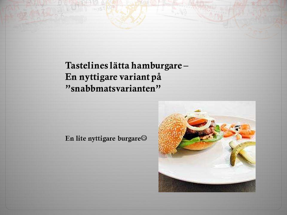 Tastelines lätta hamburgare –