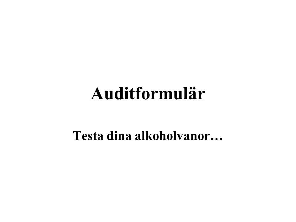 Testa dina alkoholvanor…