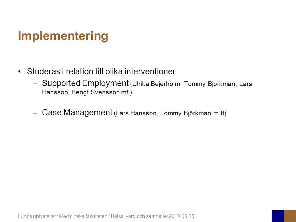 Implementering Studeras i relation till olika interventioner
