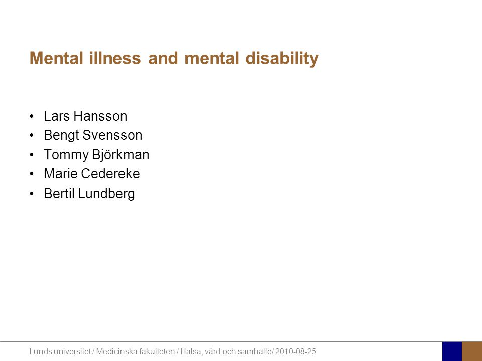 Mental illness and mental disability