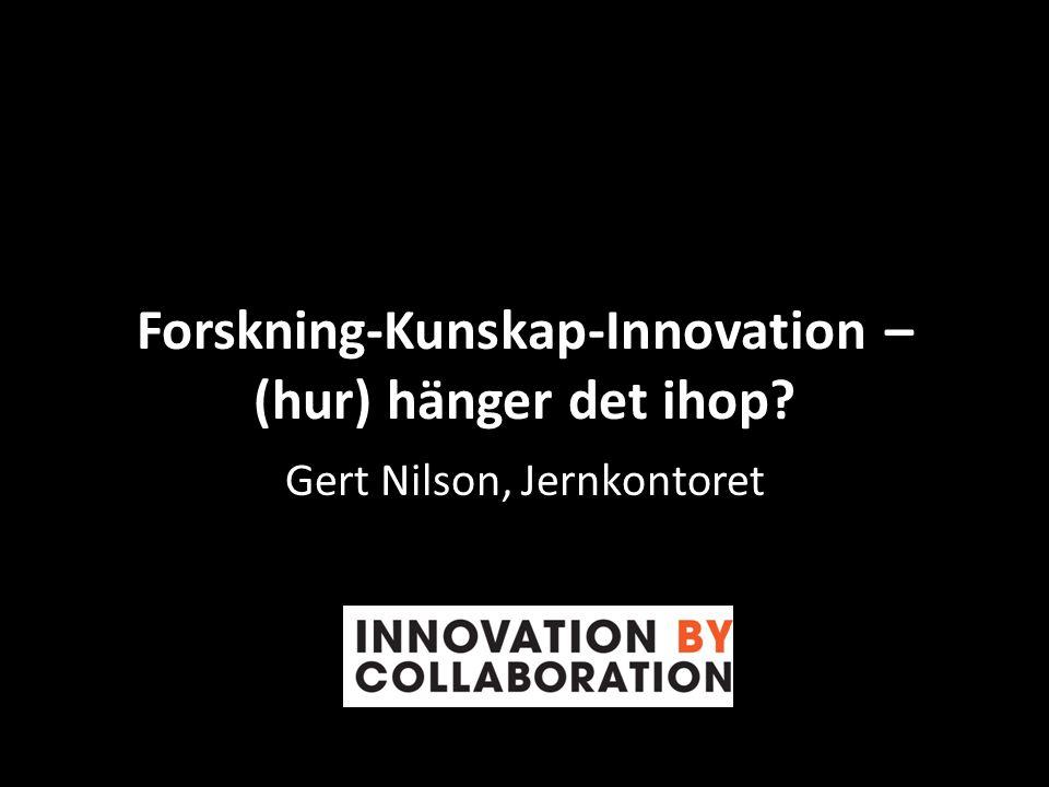Forskning-Kunskap-Innovation – (hur) hänger det ihop
