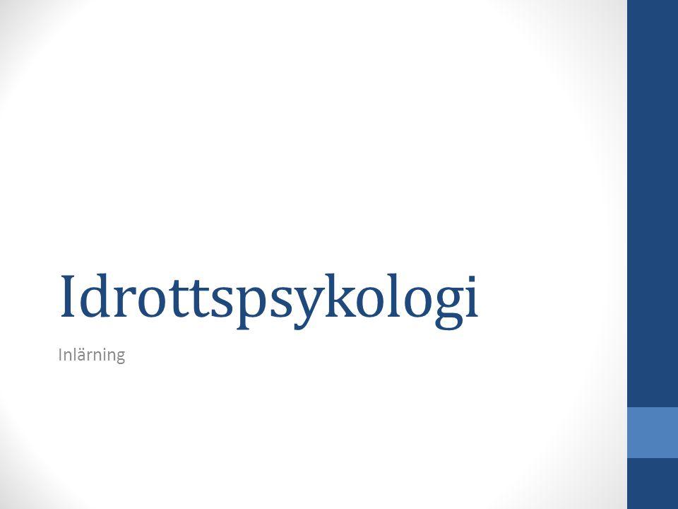 Idrottspsykologi Inlärning