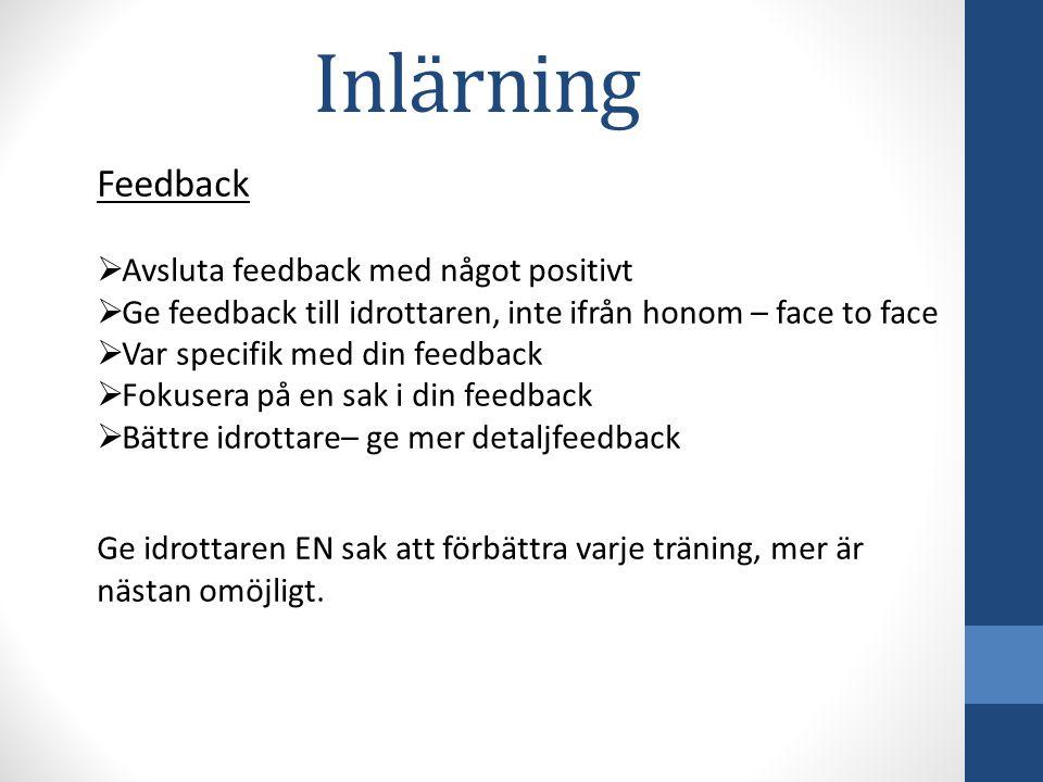 Inlärning Feedback Avsluta feedback med något positivt