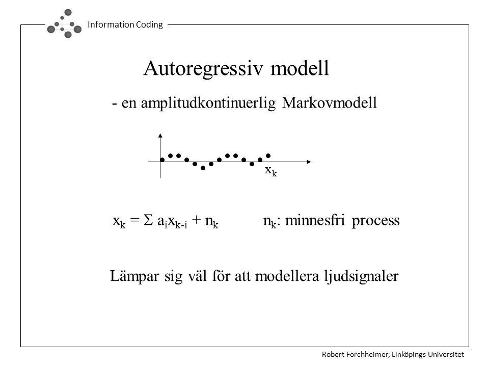 Autoregressiv modell - en amplitudkontinuerlig Markovmodell