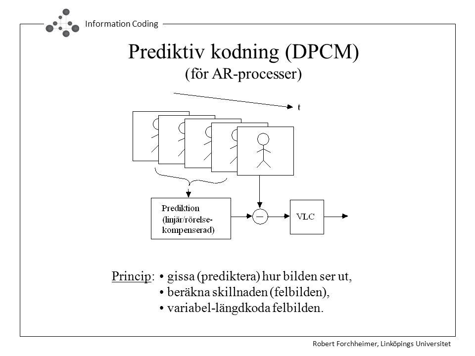 Prediktiv kodning (DPCM) (för AR-processer)