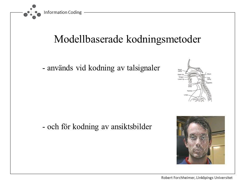 Modellbaserade kodningsmetoder