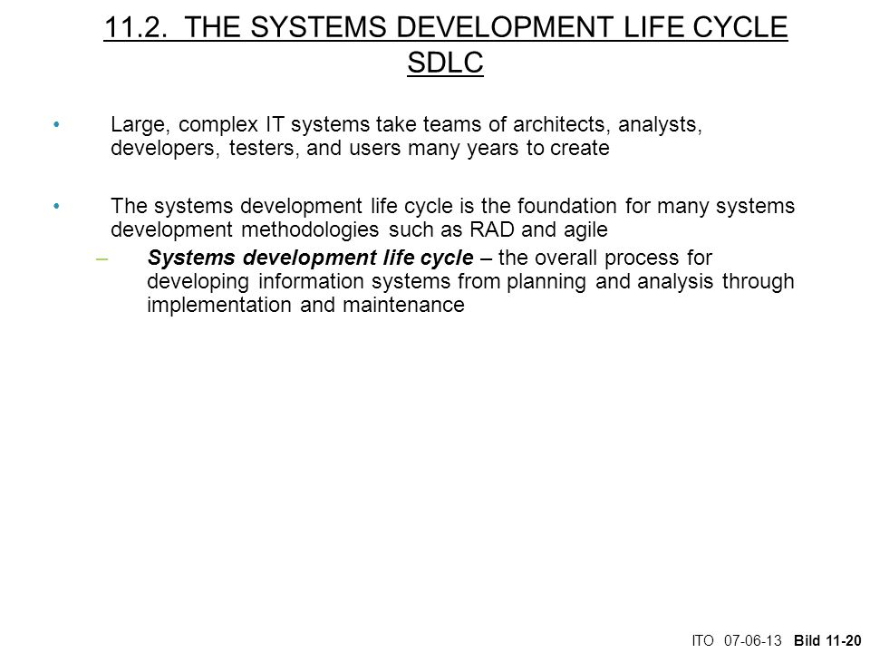 11.2. THE SYSTEMS DEVELOPMENT LIFE CYCLE SDLC