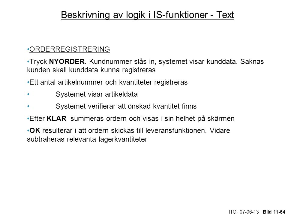 Beskrivning av logik i IS-funktioner - Text