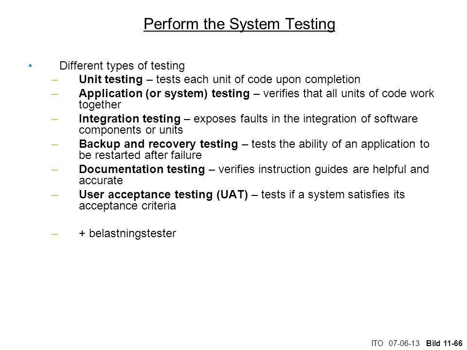 Perform the System Testing
