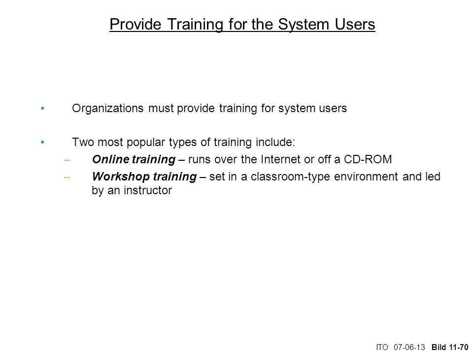 Provide Training for the System Users