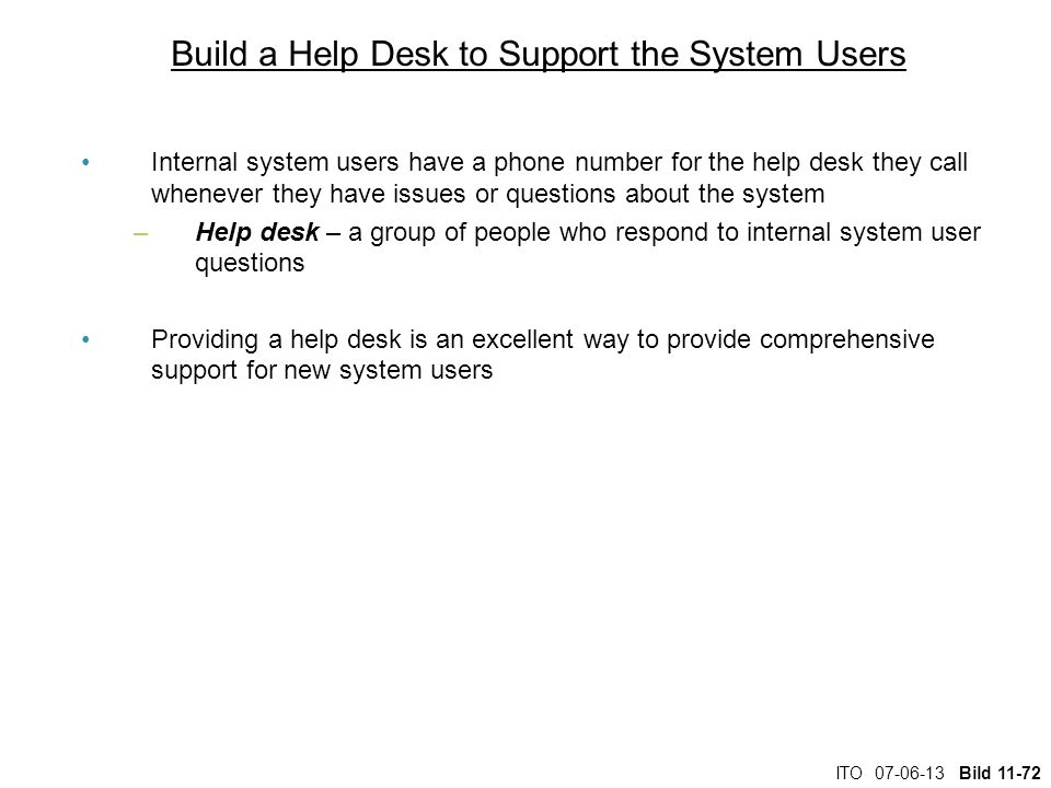 Build a Help Desk to Support the System Users