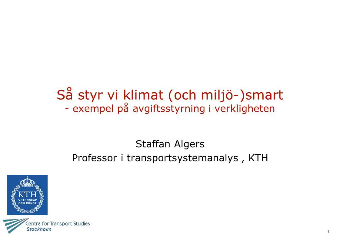 Staffan Algers Professor i transportsystemanalys , KTH