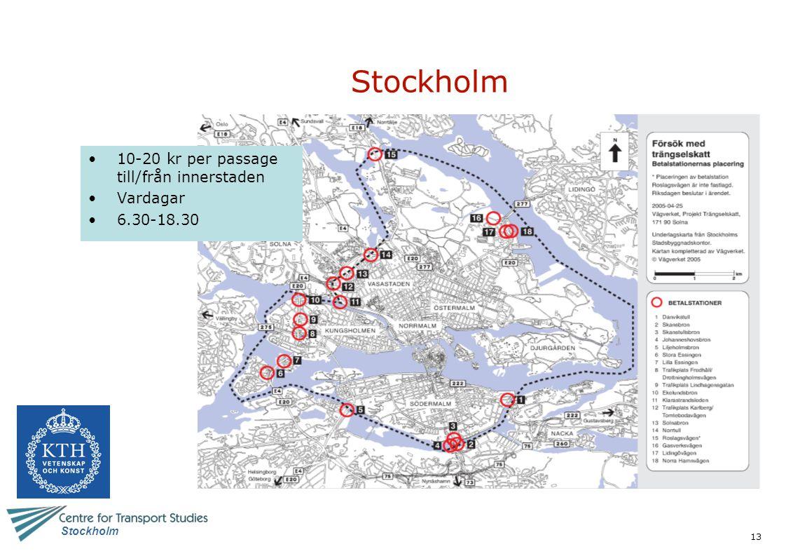 Stockholm 10-20 kr per passage till/från innerstaden Vardagar