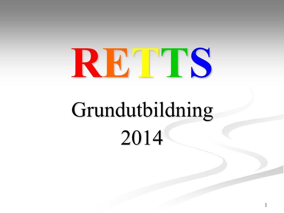 RETTS Grundutbildning 2014