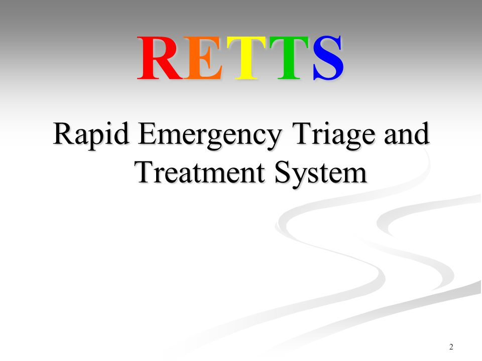 Rapid Emergency Triage and Treatment System