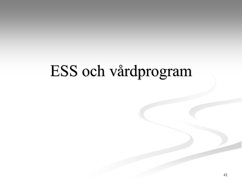 ESS och vårdprogram