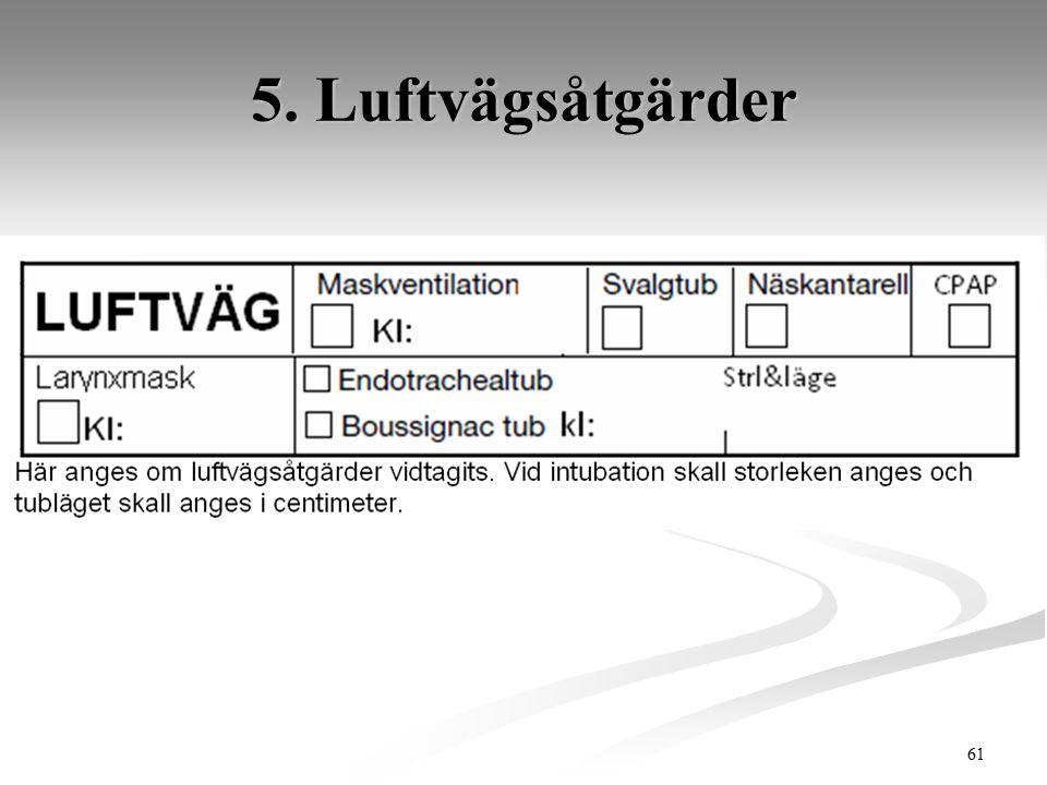 5. Luftvägsåtgärder