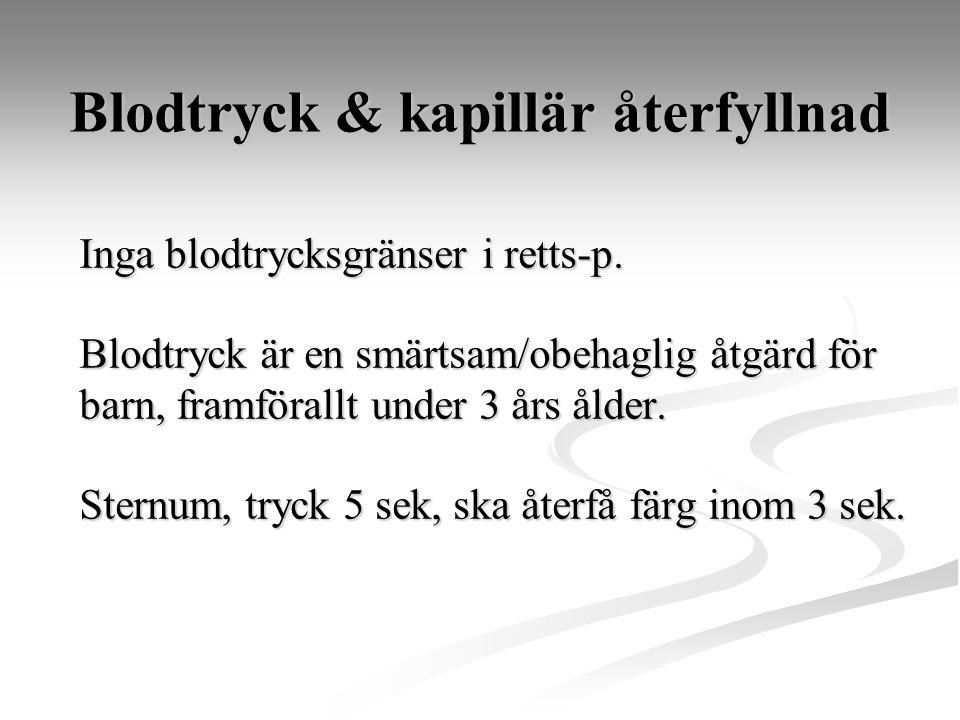 Blodtryck & kapillär återfyllnad