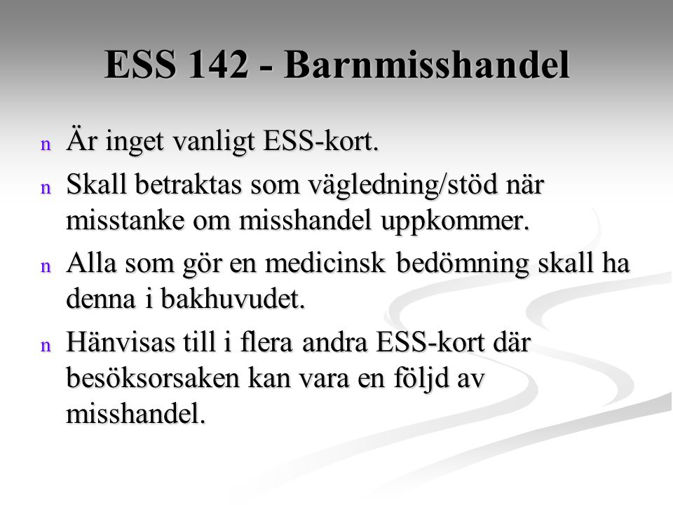 ESS 142 - Barnmisshandel Är inget vanligt ESS-kort.