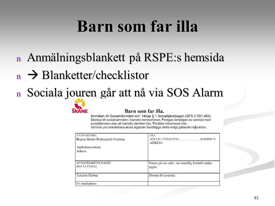 Barn som far illa Anmälningsblankett på RSPE:s hemsida