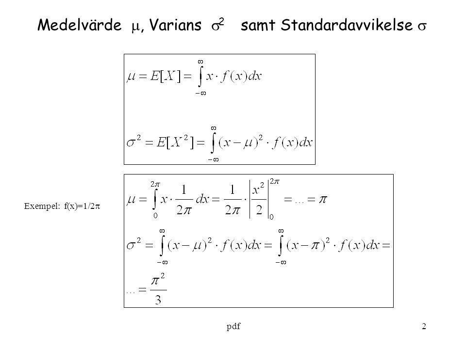 Medelvärde , Varians 2 samt Standardavvikelse 