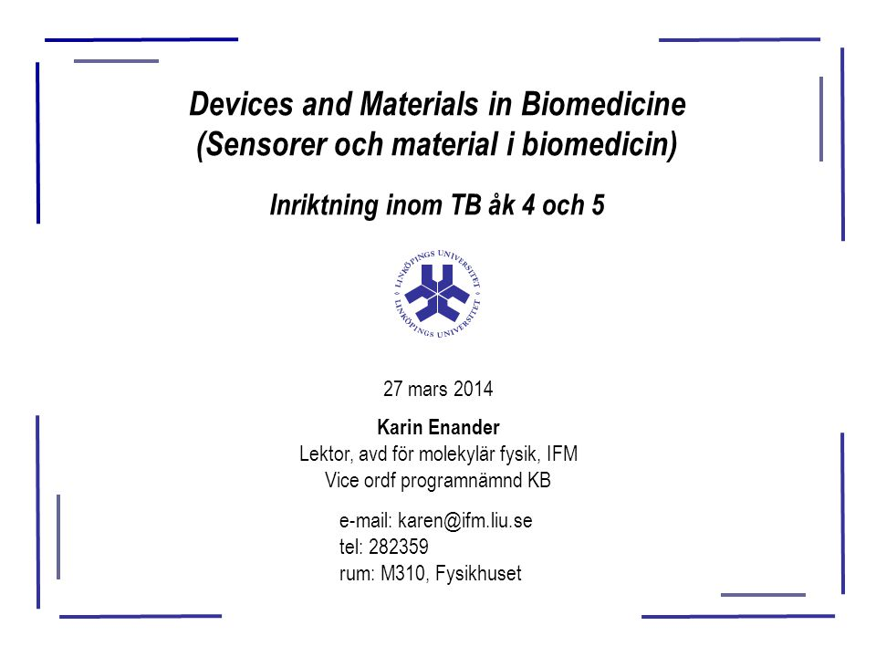 Devices and Materials in Biomedicine