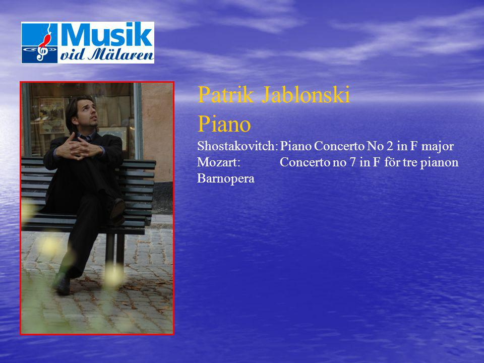 Patrik Jablonski Piano Shostakovitch: Piano Concerto No 2 in F major