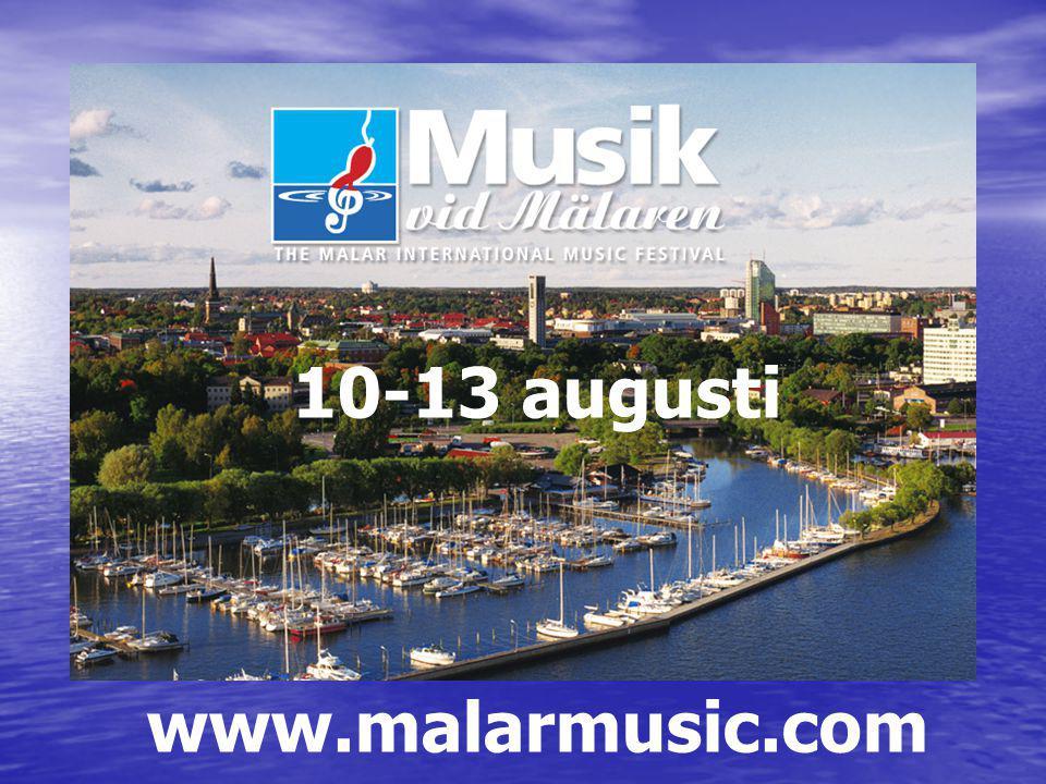 10-13 augusti www.malarmusic.com