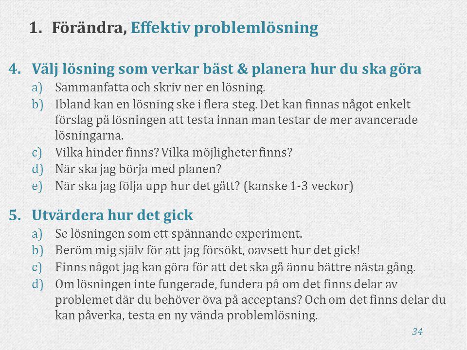 1. Förändra, Effektiv problemlösning