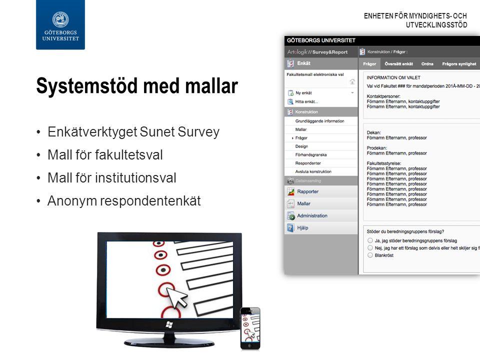 Systemstöd med mallar Enkätverktyget Sunet Survey