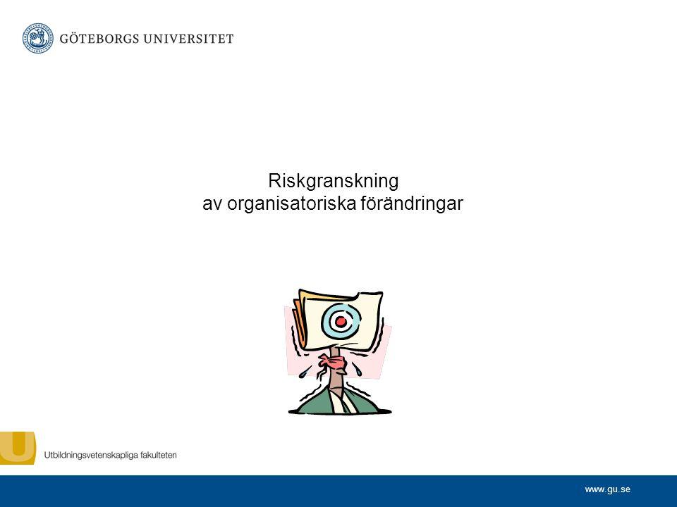Riskgranskning av organisatoriska förändringar