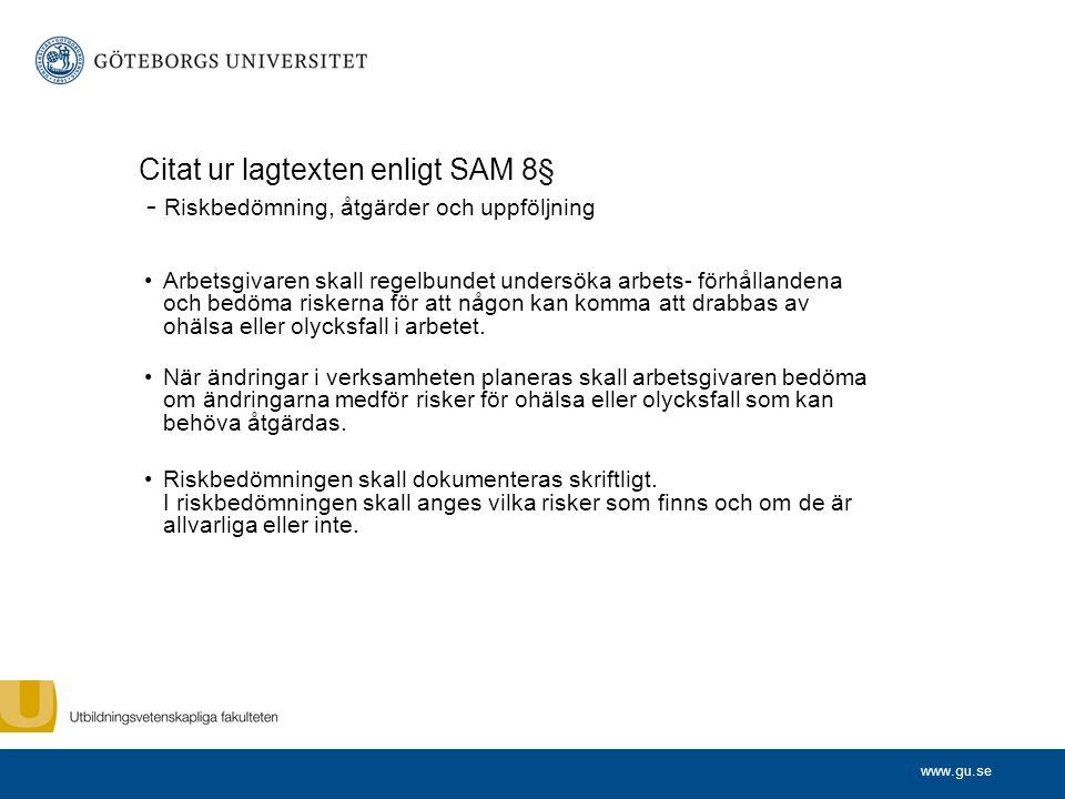 Citat ur lagtexten enligt SAM 8§ - Riskbedömning, åtgärder och uppföljning